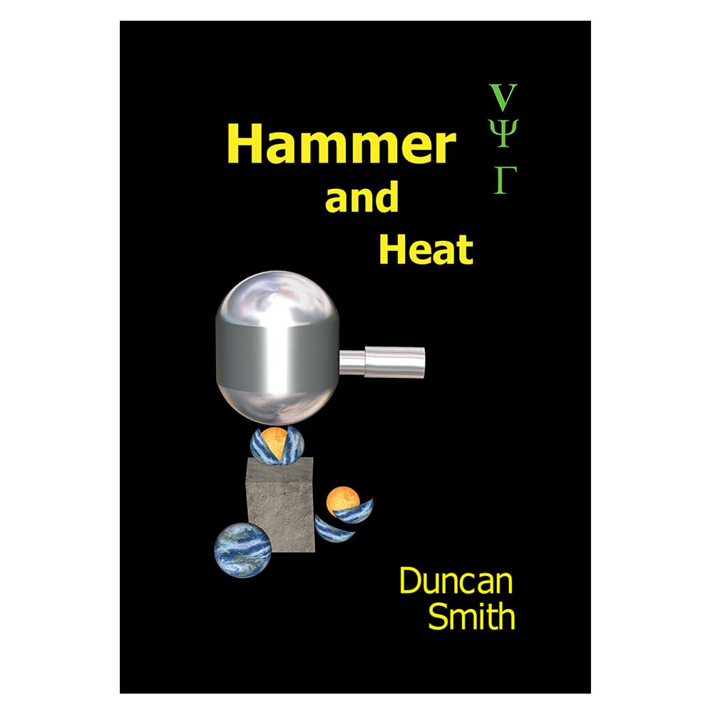 Hammer and Heat